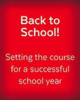 Back to School, Setting the course for a successful school year, cover